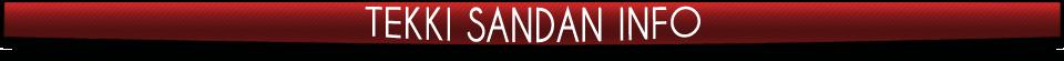 tekki_sandan_infobox